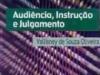 Audiência, Instrução e Julgamento VSO